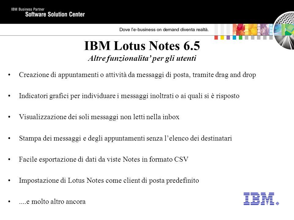 IBM Lotus Notes 6.5 Altre funzionalita' per gli utenti