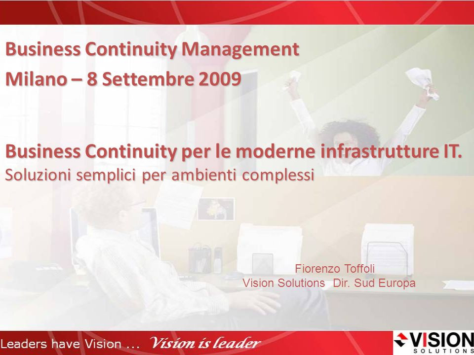 Business Continuity Management Milano – 8 Settembre 2009