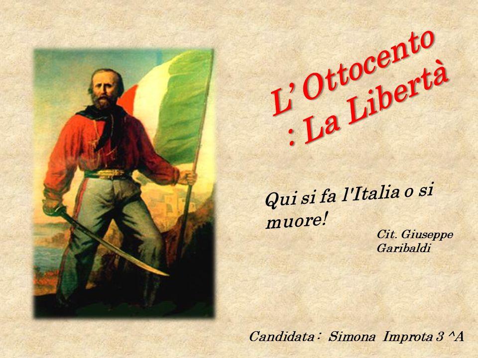 L' Ottocento : La Libertà