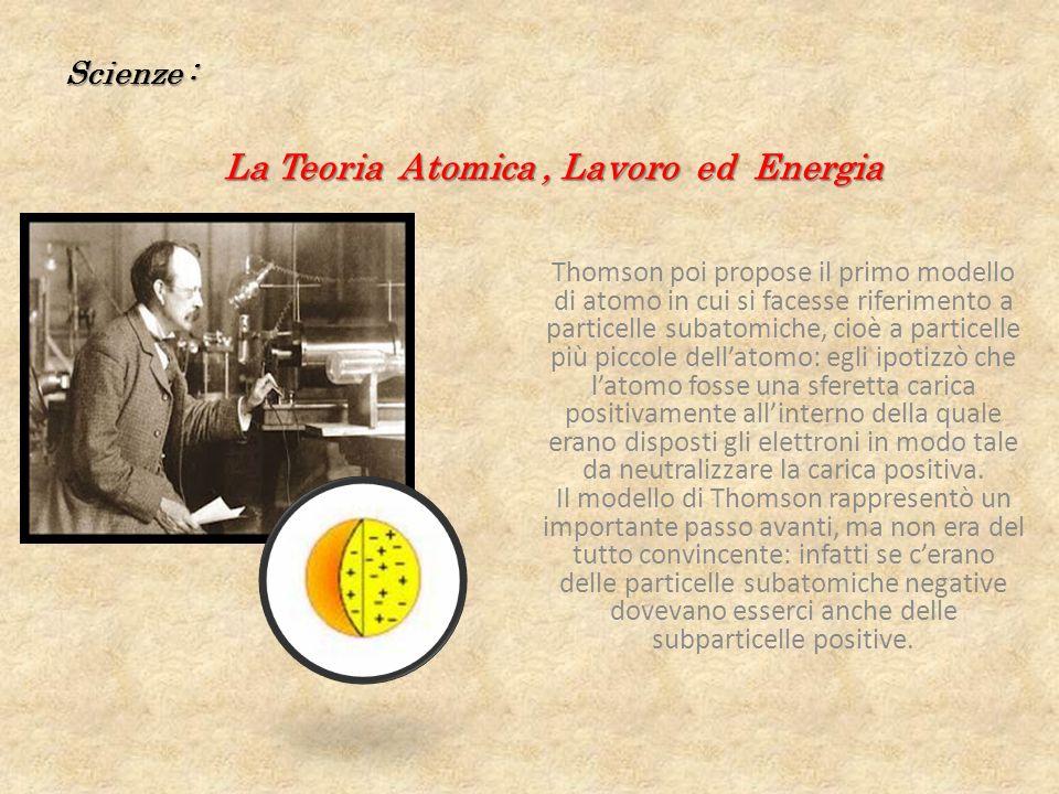 La Teoria Atomica , Lavoro ed Energia
