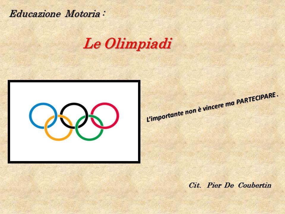 Le Olimpiadi Educazione Motoria :