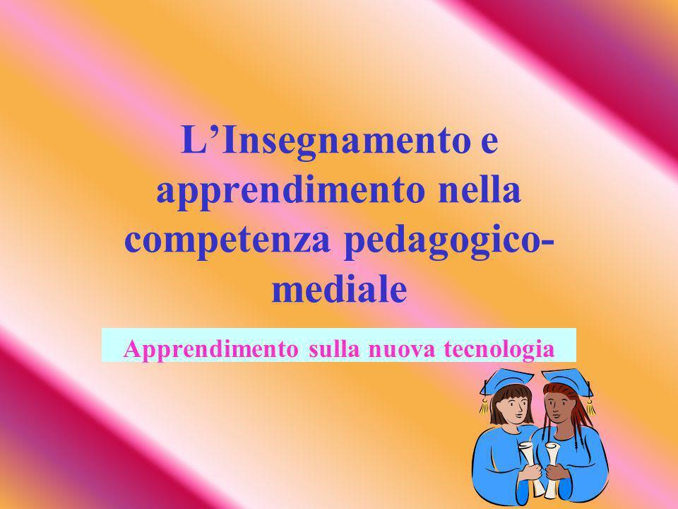 L'Insegnamento e apprendimento nella competenza pedagogico-mediale