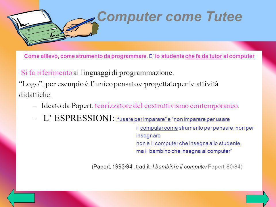 Computer come Tutee Si fa riferimento ai linguaggi di programmazione.