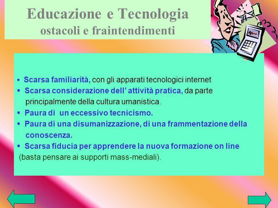 Educazione e Tecnologia ostacoli e fraintendimenti