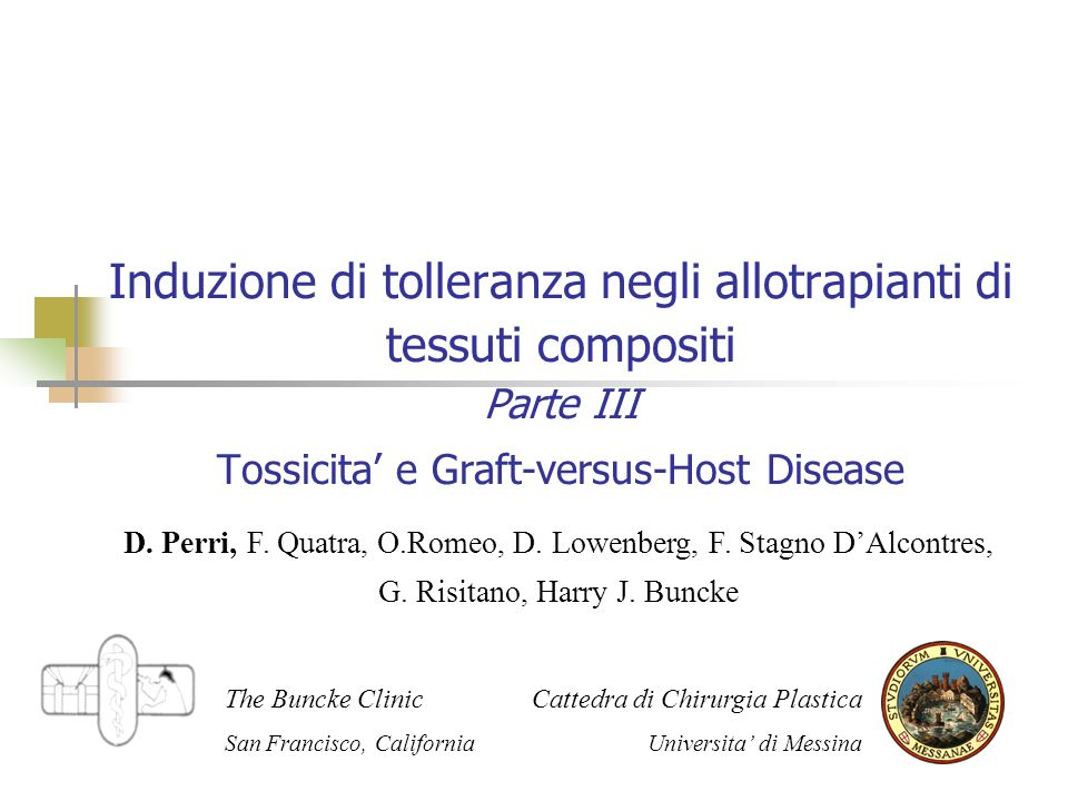 Induzione di tolleranza negli allotrapianti di tessuti compositi Parte III Tossicita' e Graft-versus-Host Disease