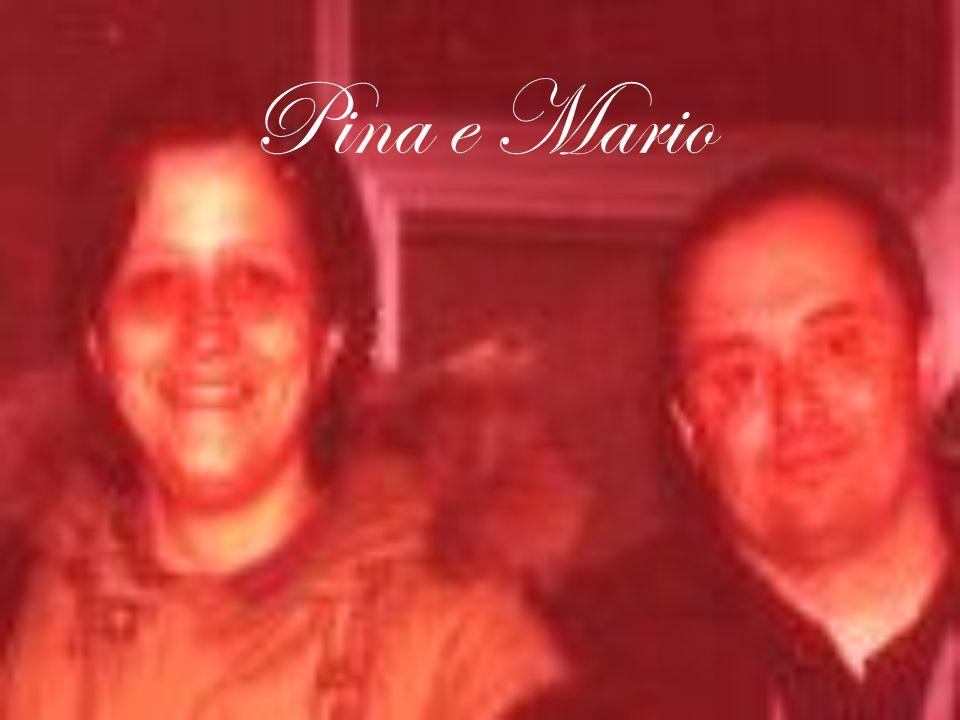 Pina e Mario
