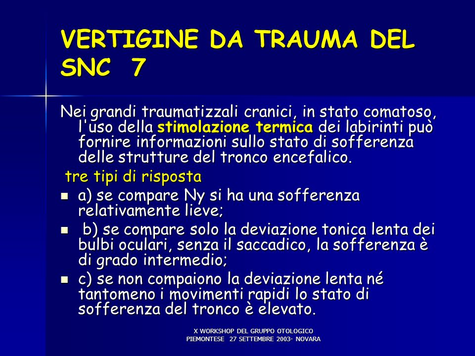 VERTIGINE DA TRAUMA DEL SNC 7