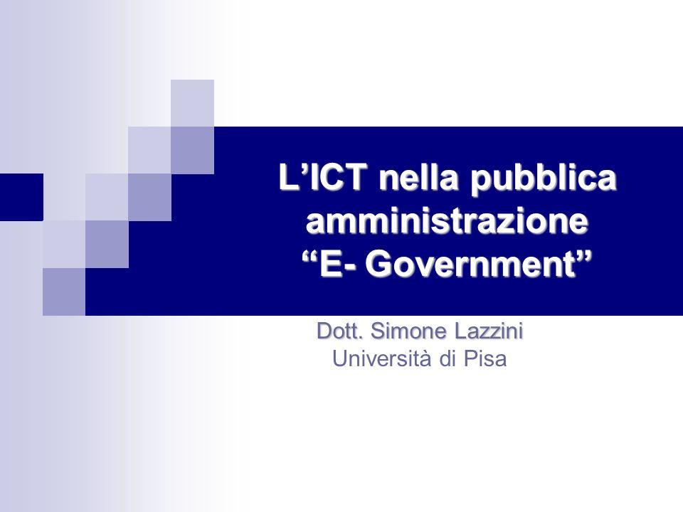L'ICT nella pubblica amministrazione E- Government