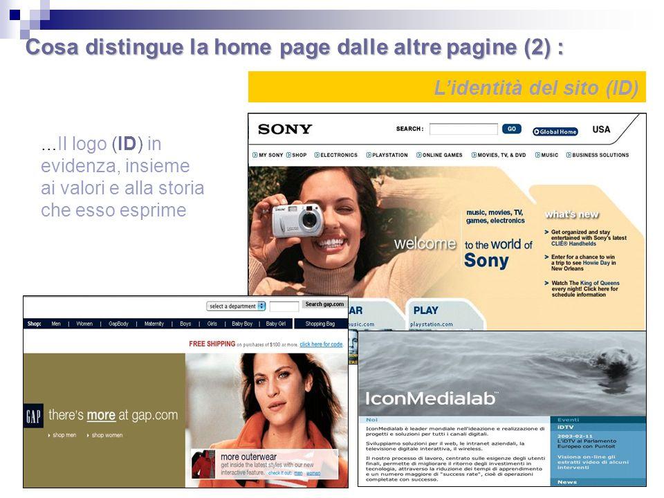 Cosa distingue la home page dalle altre pagine (2) :