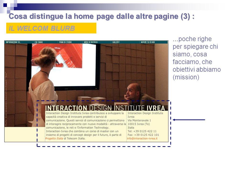 Cosa distingue la home page dalle altre pagine (3) :