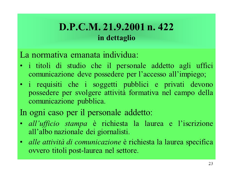 D.P.C.M. 21.9.2001 n. 422 in dettaglio La normativa emanata individua: