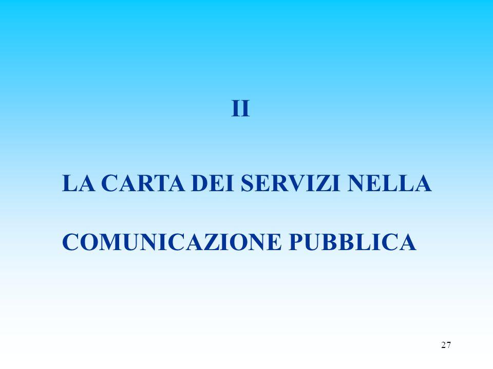 II LA CARTA DEI SERVIZI NELLA COMUNICAZIONE PUBBLICA