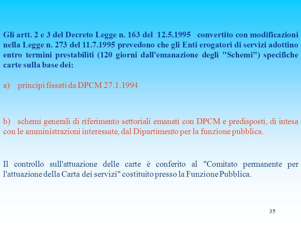 Gli artt. 2 e 3 del Decreto Legge n. 163 del 12. 5