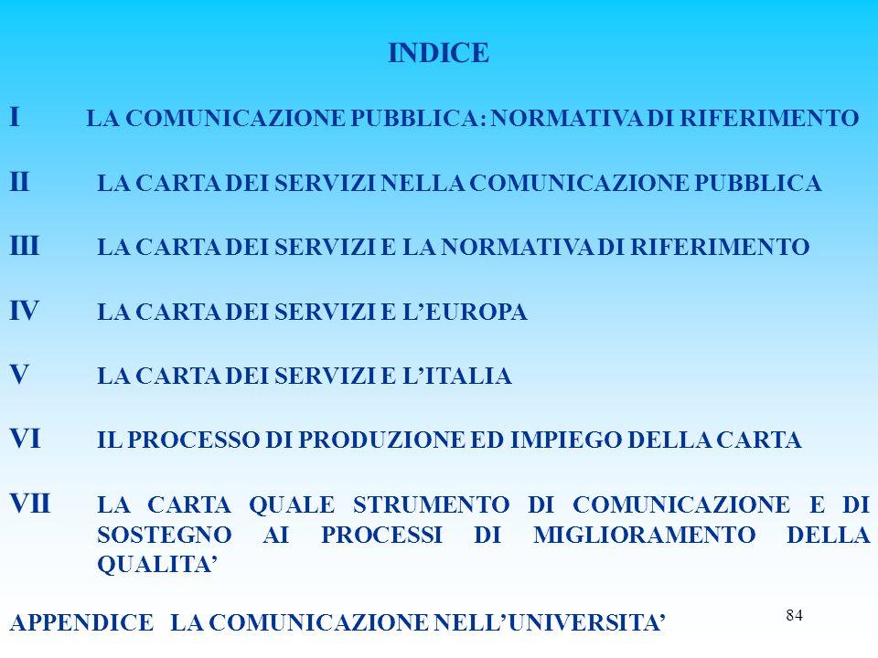I LA COMUNICAZIONE PUBBLICA: NORMATIVA DI RIFERIMENTO