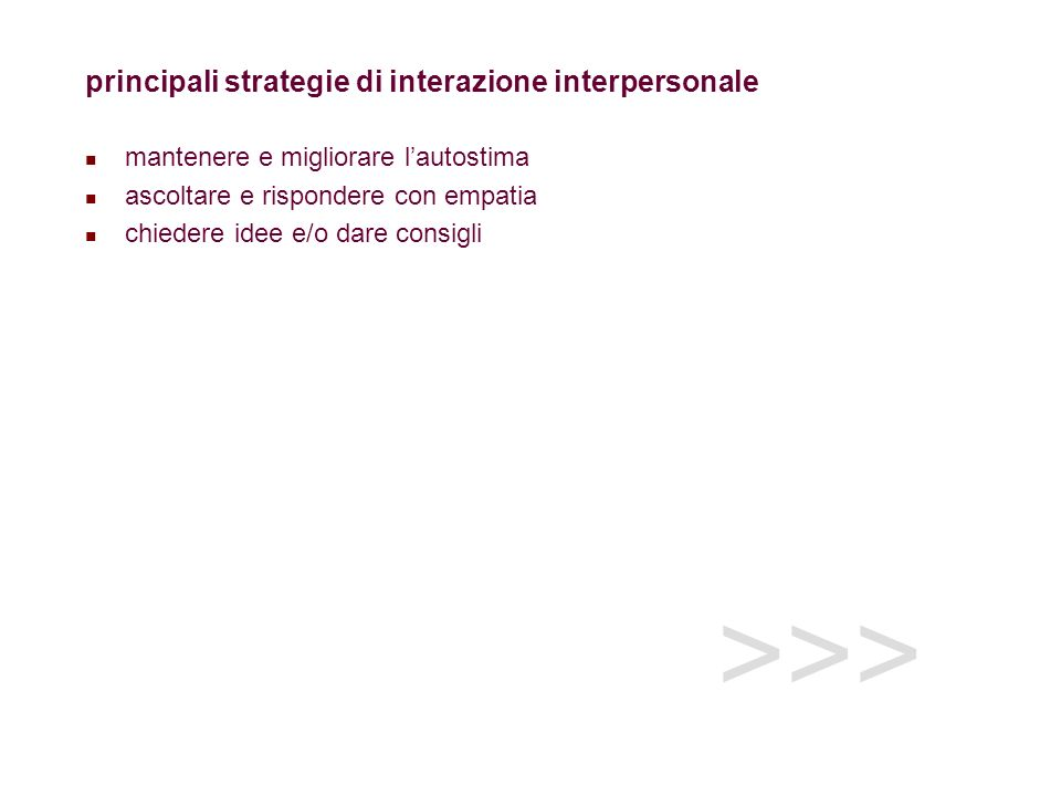 >>> principali strategie di interazione interpersonale