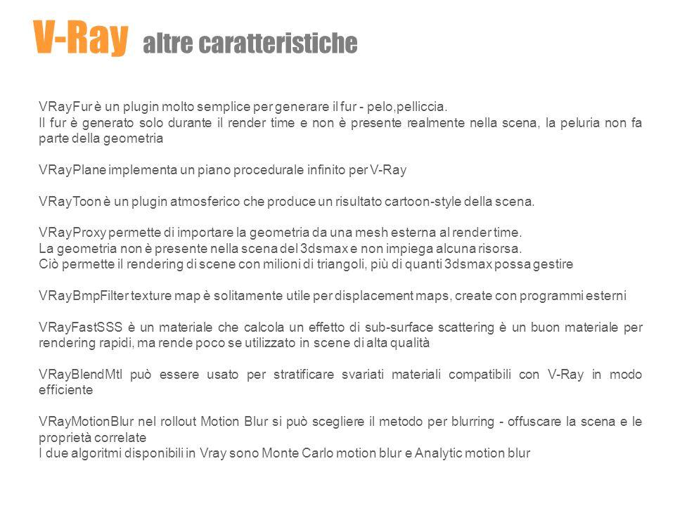 V-Ray altre caratteristiche