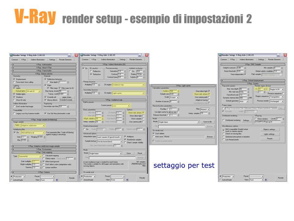 V-Ray render setup - esempio di impostazioni 2