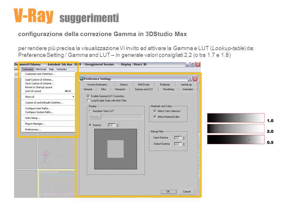 V-Ray suggerimenti configurazione della correzione Gamma in 3DStudio Max.