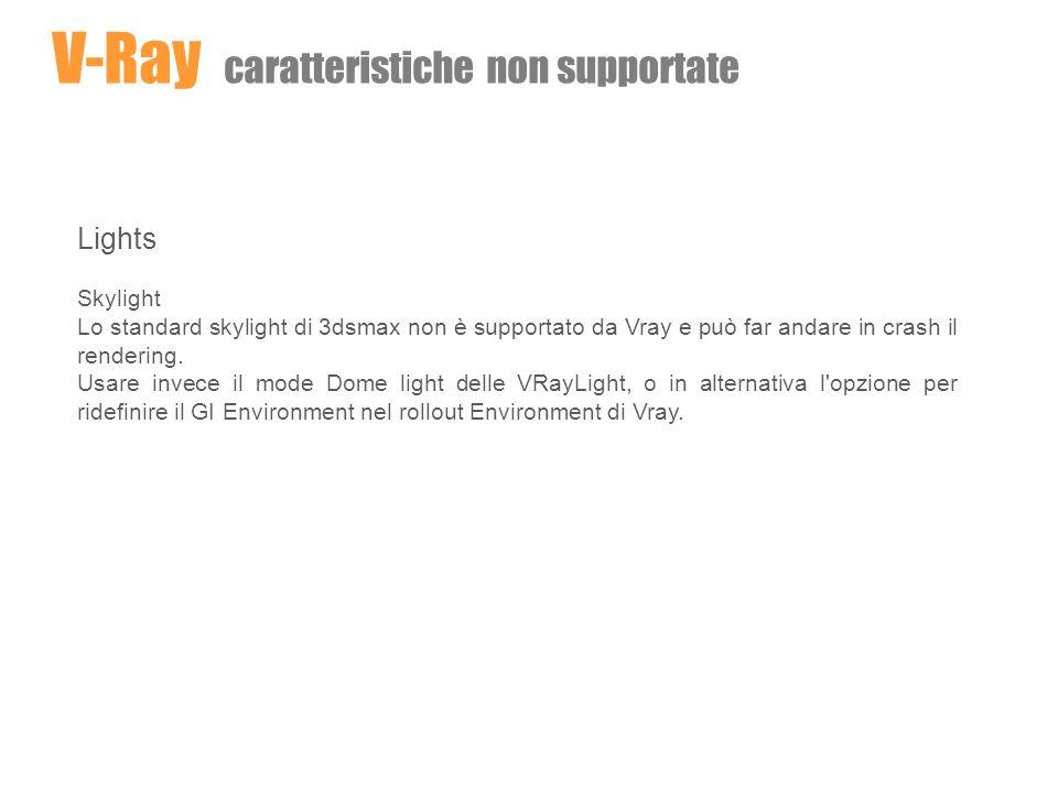 V-Ray caratteristiche non supportate