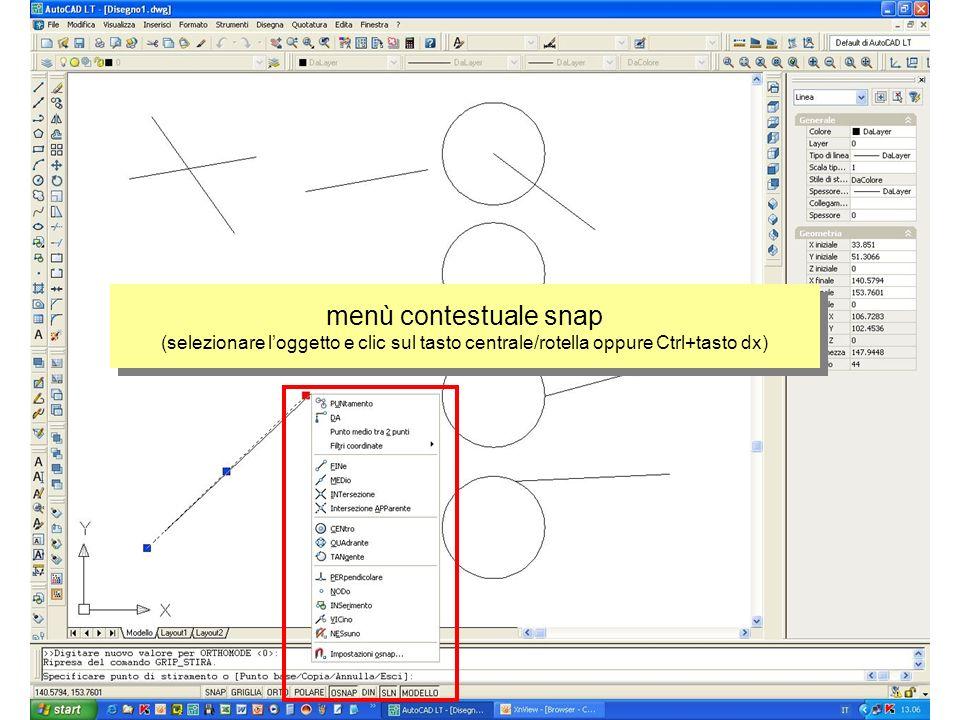 menù contestuale snap (selezionare l'oggetto e clic sul tasto centrale/rotella oppure Ctrl+tasto dx)