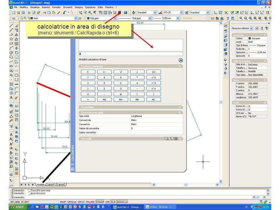 calcolatrice in area di disegno (menù: strumenti / CalcRapida o ctrl+8)
