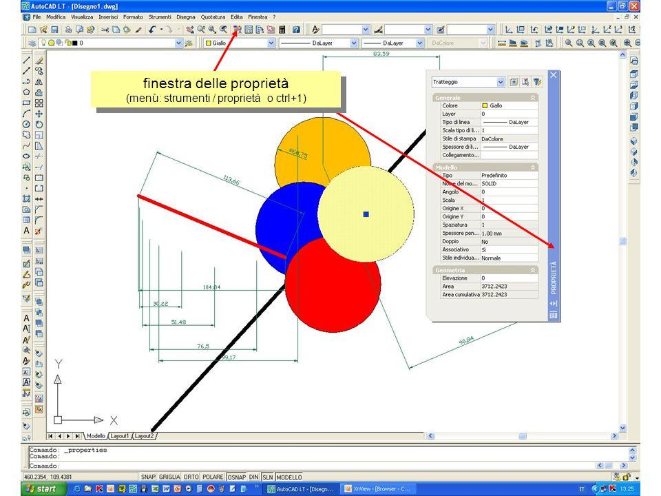 finestra delle proprietà (menù: strumenti / proprietà o ctrl+1)