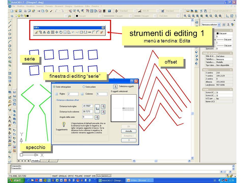 strumenti di editing 1 menù a tendina: Edita