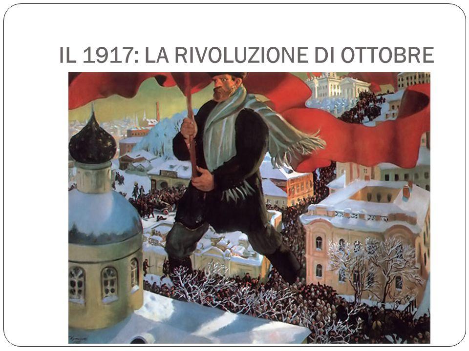 IL 1917: LA RIVOLUZIONE DI OTTOBRE
