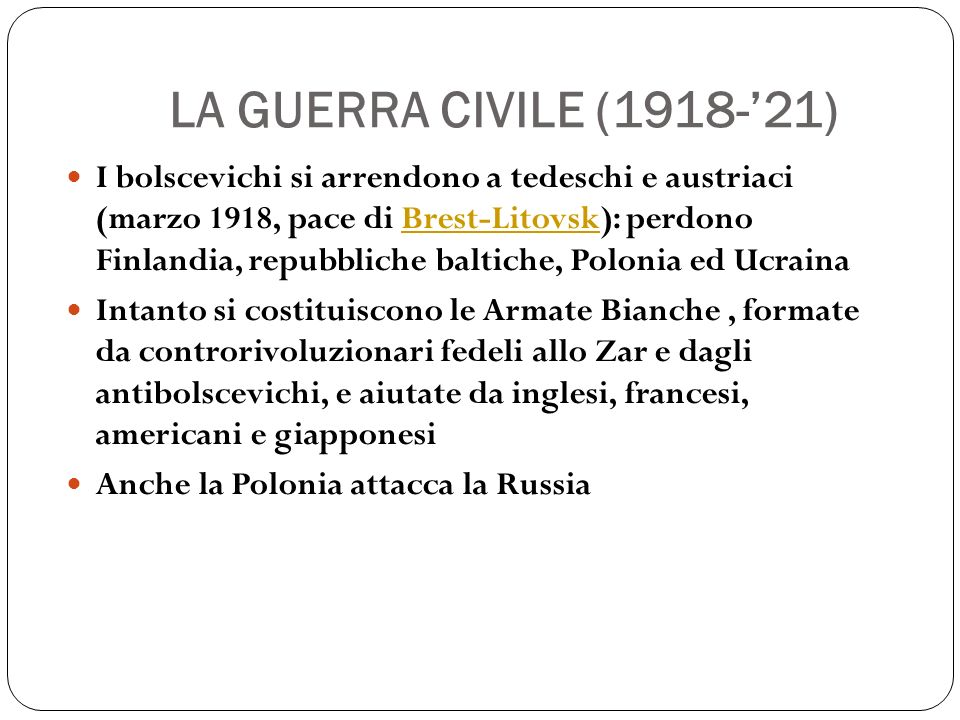 LA GUERRA CIVILE (1918-'21)
