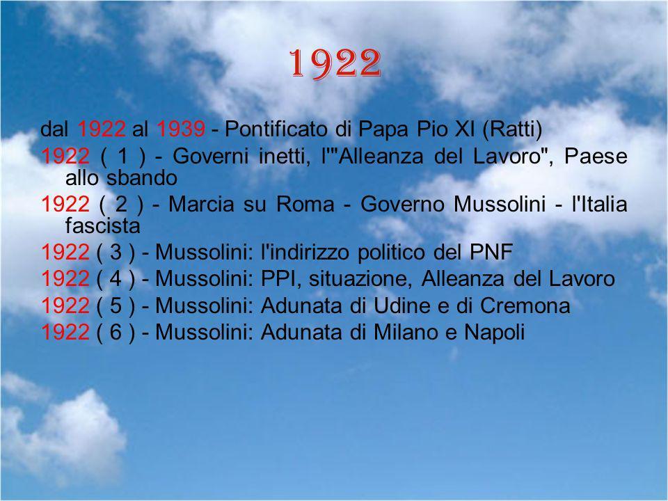 1922 dal 1922 al 1939 - Pontificato di Papa Pio XI (Ratti)