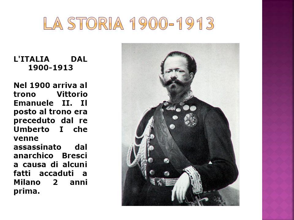 La storia 1900-1913