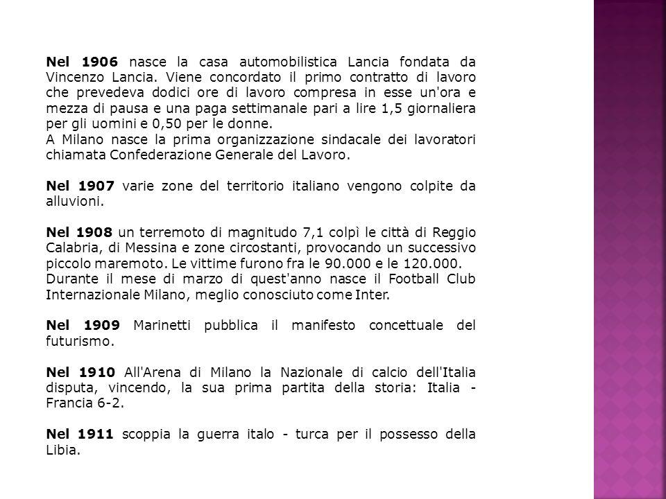 Nel 1906 nasce la casa automobilistica Lancia fondata da Vincenzo Lancia. Viene concordato il primo contratto di lavoro che prevedeva dodici ore di lavoro compresa in esse un ora e mezza di pausa e una paga settimanale pari a lire 1,5 giornaliera per gli uomini e 0,50 per le donne.