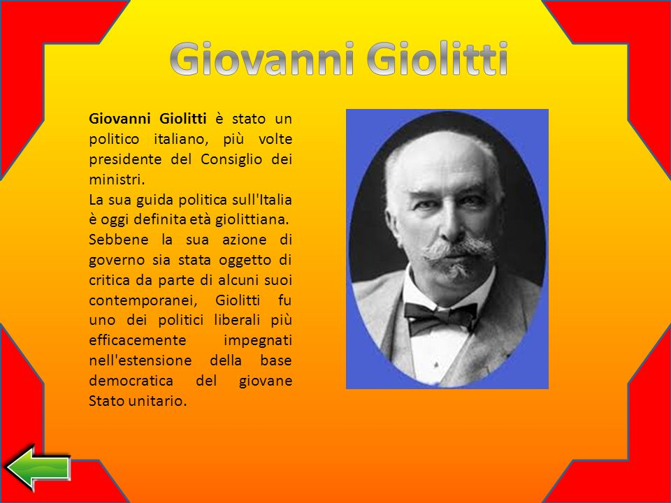Giovanni Giolitti Giovanni Giolitti è stato un politico italiano, più volte presidente del Consiglio dei ministri.
