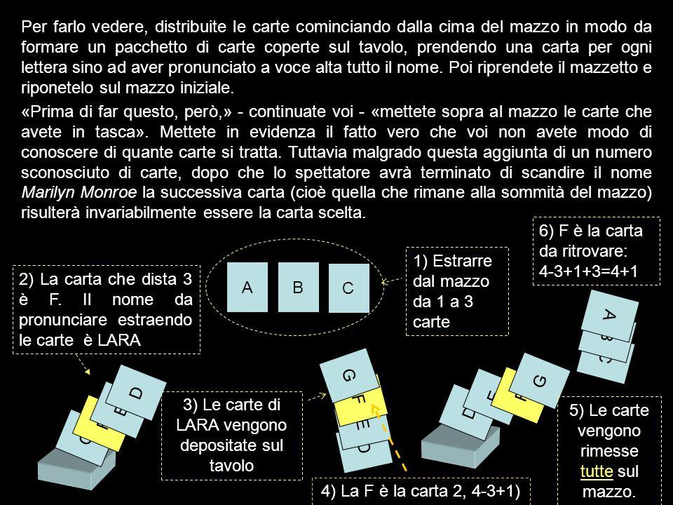 6) F è la carta da ritrovare: 4-3+1+3=4+1