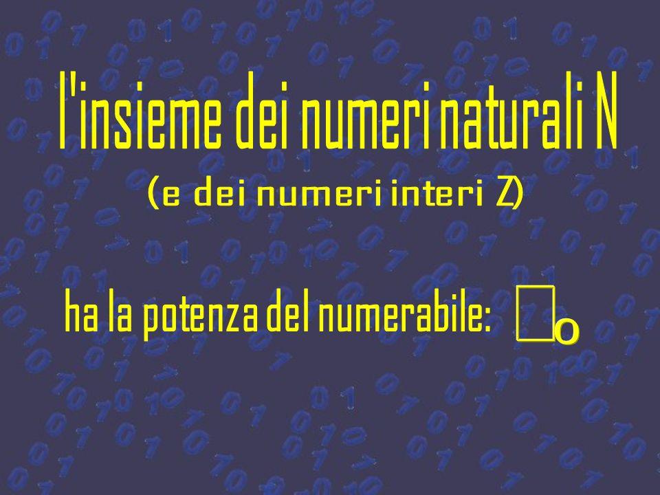 l insieme dei numeri naturali N