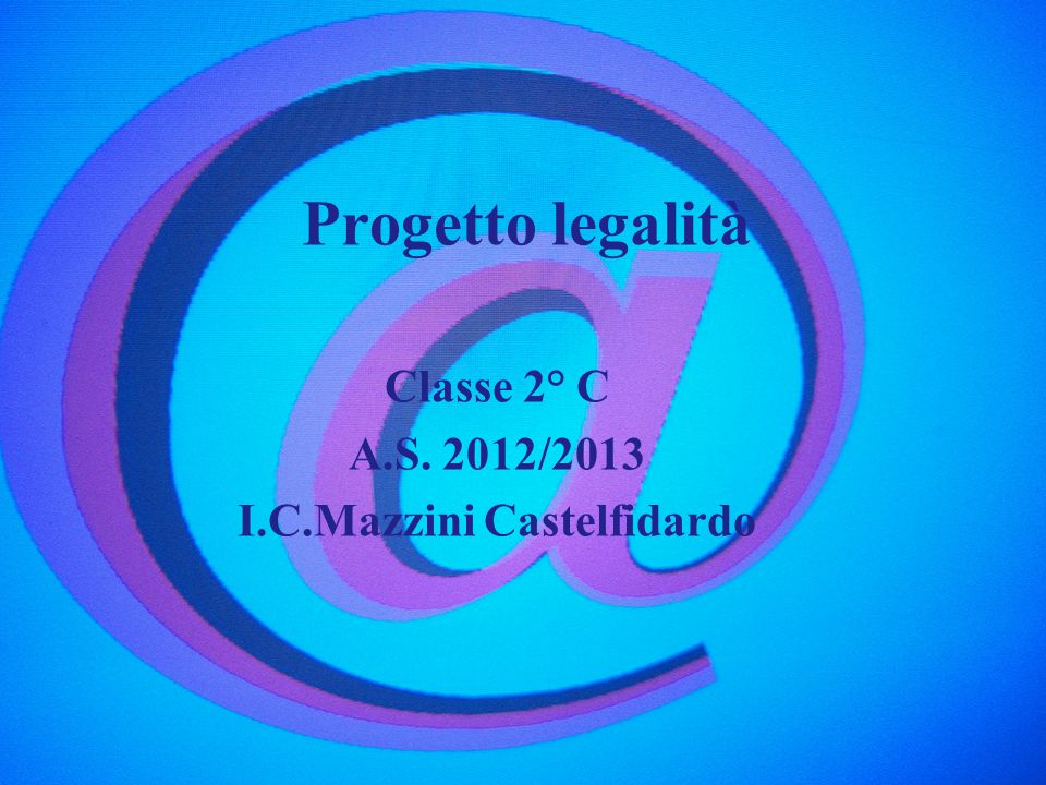 Classe 2° C A.S. 2012/2013 I.C.Mazzini Castelfidardo