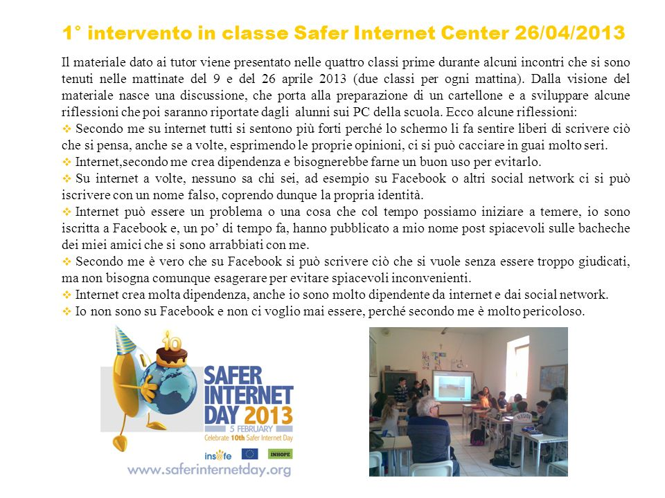 1° intervento in classe Safer Internet Center 26/04/2013