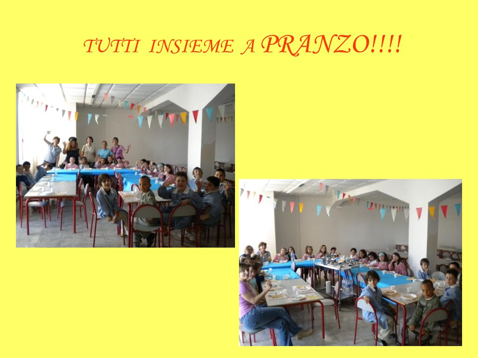 TUTTI INSIEME A PRANZO!!!!