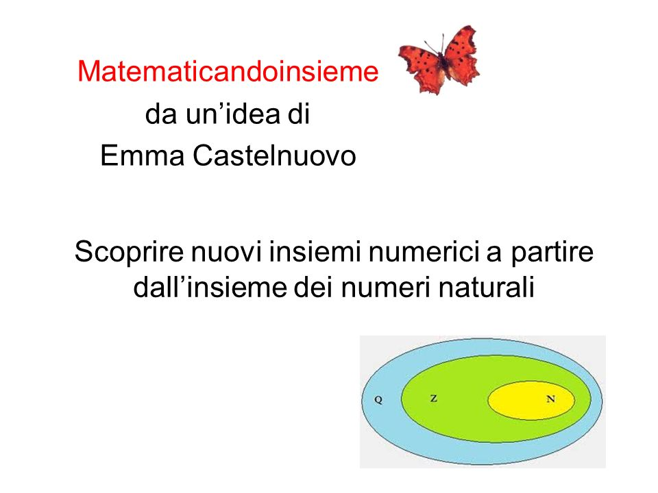 Matematicandoinsieme da un'idea di Emma Castelnuovo