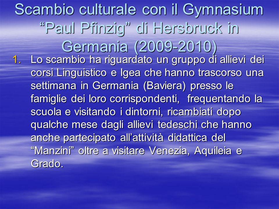 Scambio culturale con il Gymnasium Paul Pfinzig di Hersbruck in Germania (2009-2010)