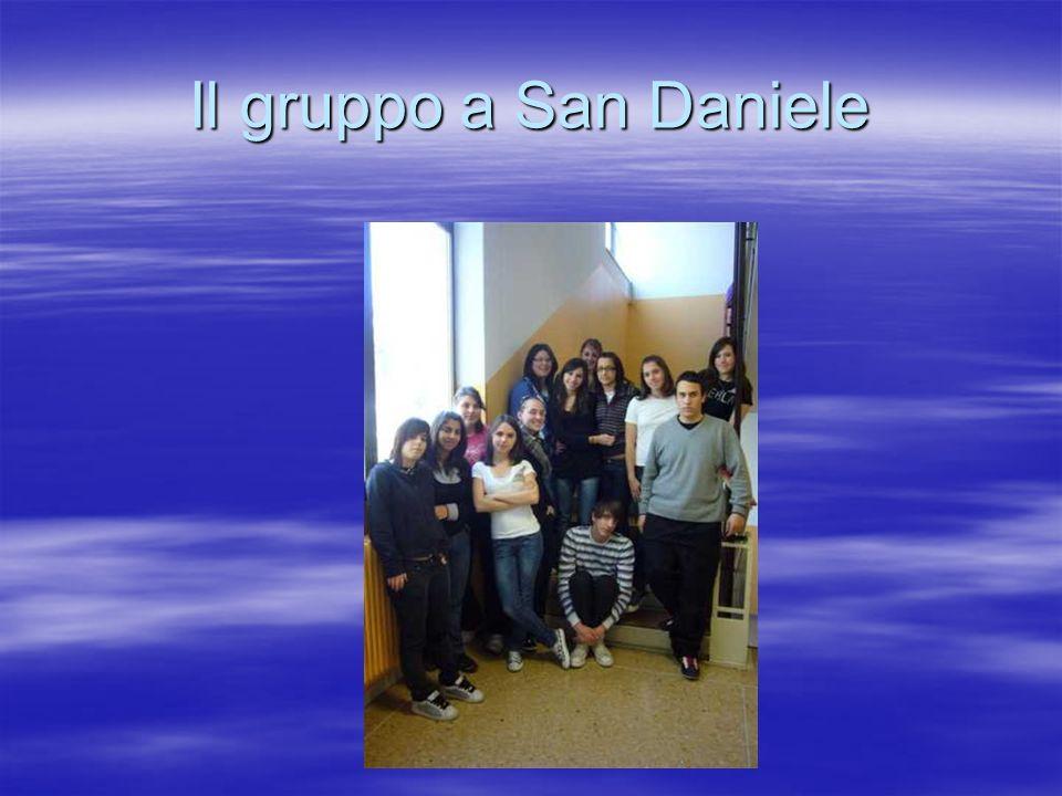 Il gruppo a San Daniele