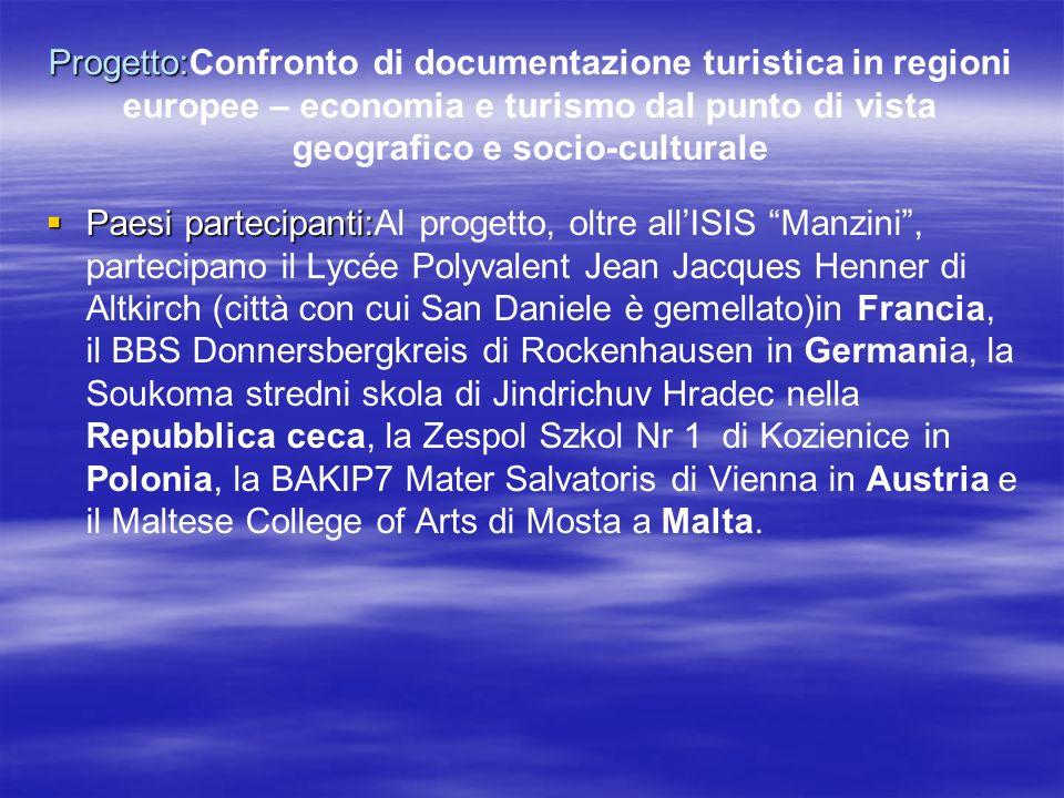Progetto:Confronto di documentazione turistica in regioni europee – economia e turismo dal punto di vista geografico e socio-culturale