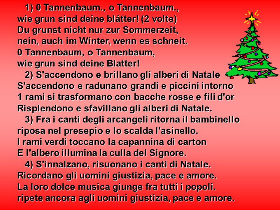 1) 0 Tannenbaum., o Tannenbaum.,