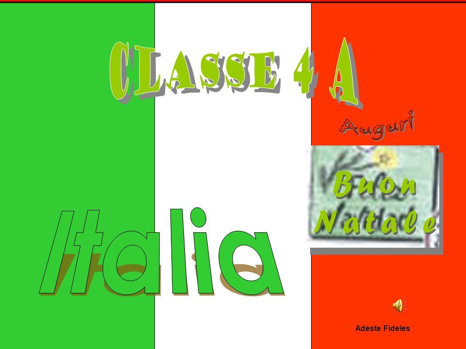 Classe 4 A Auguri Buon Natale Italia Adeste Fideles
