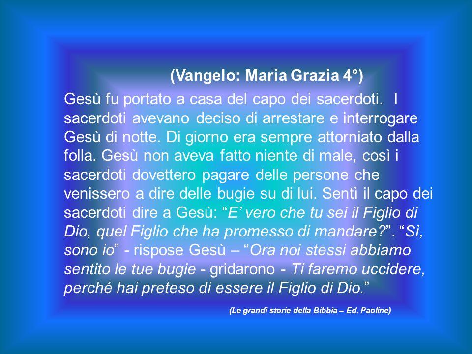 (Vangelo: Maria Grazia 4°)