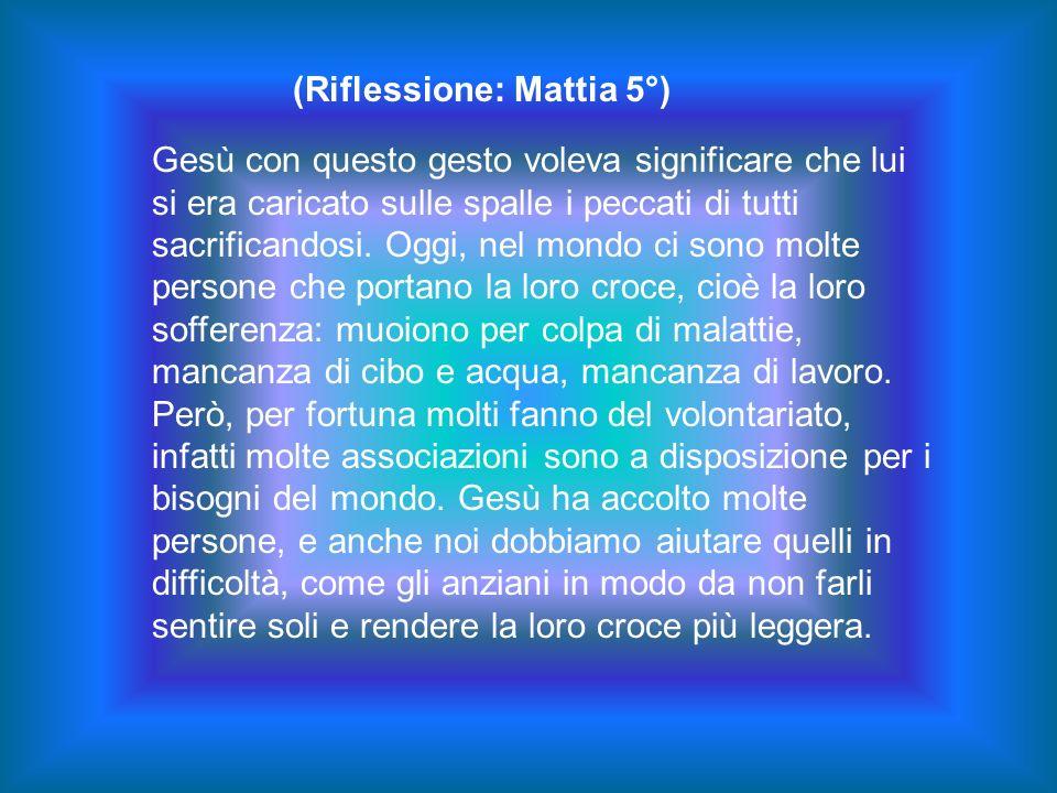 (Riflessione: Mattia 5°)