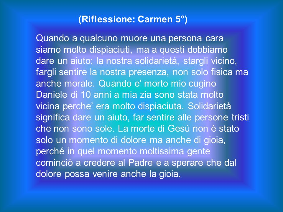 (Riflessione: Carmen 5°)