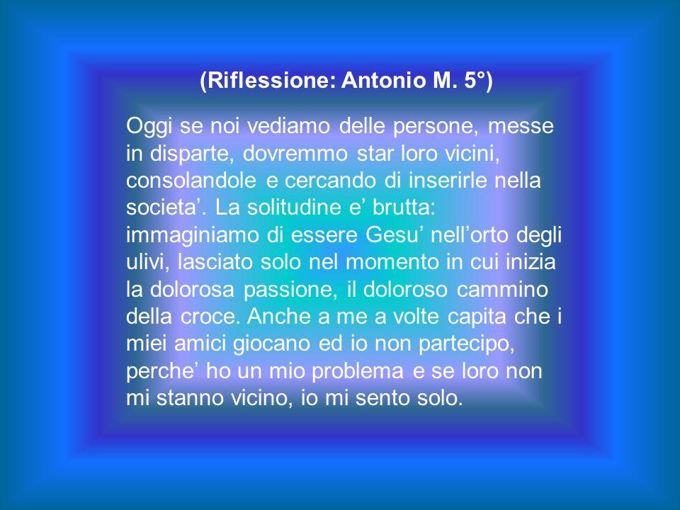 (Riflessione: Antonio M. 5°)