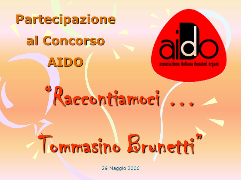 Raccontiamoci … Tommasino Brunetti