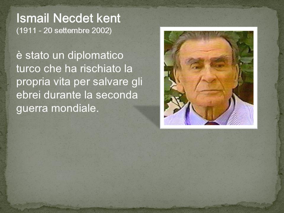 Ismail Necdet kent (1911 - 20 settembre 2002)